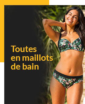 Retrouvez notre collection de maillots de bain